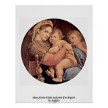 Maria, niño de Cristo y San Juan Bautista de Raffa Poster