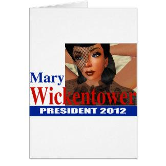 Maria Wickentower para el presidente 2012 Tarjeta De Felicitación