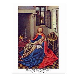 Maria With The Child On Fire By Robert Campin Post Cards