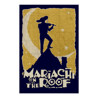 Mariachi on the Roof Posters