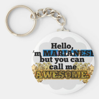 Marianese, but call me Awesome Basic Round Button Keychain
