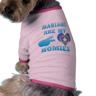 Marians are my Homies Doggie T Shirt