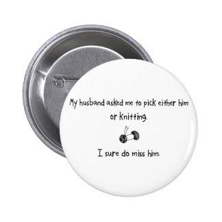 Marido o el hacer punto de la selección pin redondo de 2 pulgadas