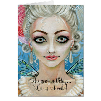 Marie Antoinette Faerie It s your birthday Cards