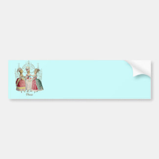 Marie Antoinette Ladies in Waiting Car Bumper Sticker