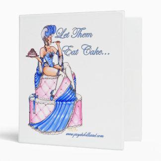 Marie Antoinette 'Let Them Eat Cake' Notebook 3 Ring Binder