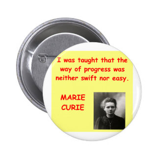 Marie Curie quote Pinback Buttons