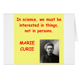 Marie Curie quote Greeting Cards
