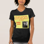 Marie Curie quote Tee Shirt