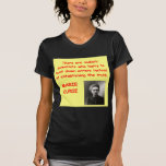 Marie Curie quote Tees