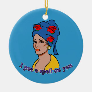 Marie Laveau I Put a Spell On You Ceramic Ornament