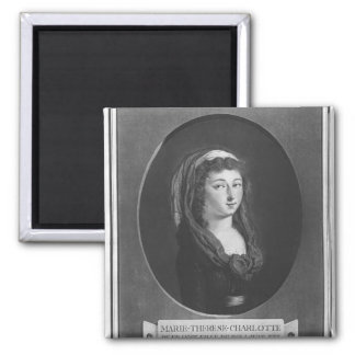 Marie-Therese-Charlotte de France, age 17 Magnet