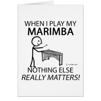 Marimba Nothing Else Matters Card