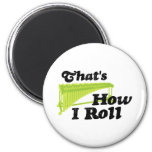 Marimba - That's How I Roll 2 Inch Round Magnet
