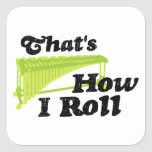 Marimba - That's How I Roll Square Sticker