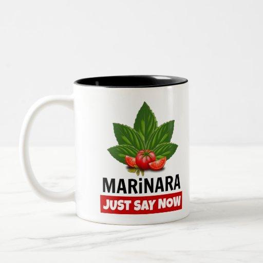 Marinara Just Say Now Basil Leaves Tomatoes Two-Tone Coffee Mug Legalize Marinara