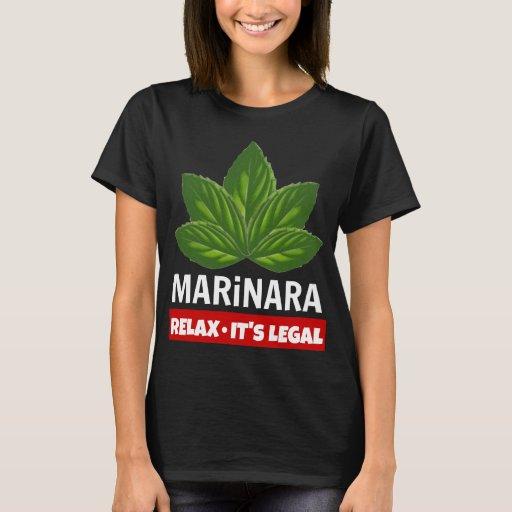 Marinara Relax It's Legal Basil Leaves Food Humor T-Shirt Legalize Marinara
