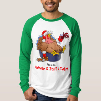 Marinate and Stuff a Turkey (Wine) T-Shirt