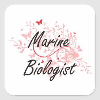 Marine Biologist Artistic Job Design with Butterfl Square Sticker