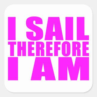 Marineros del chica: Me navego por lo tanto estoy Pegatina Cuadrada
