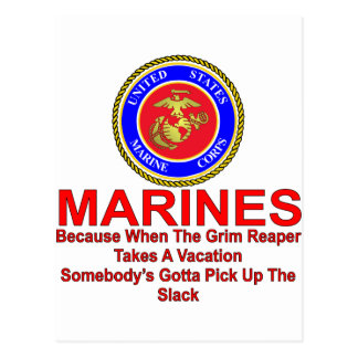 Marines Because When The Reaper Takes A Vacation Postcard