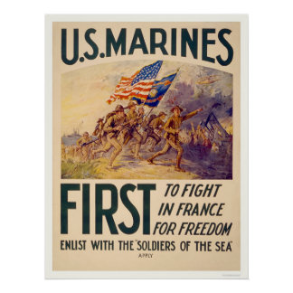 Marines - First to Fight in France for Freedom Poster