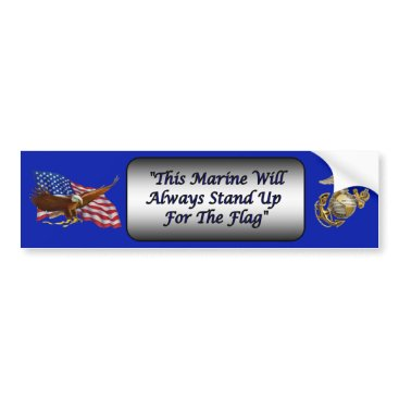 Marines Stand For The Flag ~ Kneel For God ~ * ~ Bumper Sticker