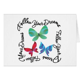 Mariposa - siga sus sueños felicitacion