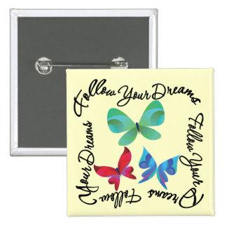 Mariposa - siga sus sueños pins