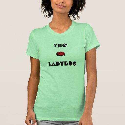 Mariquita preciosa la camiseta menuda 1 de las playera