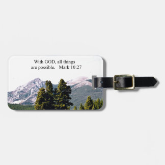 Mark 10:27 With God, all things are possible. Bag Tag