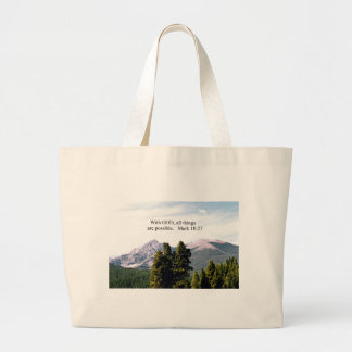 Mark 10:27 With God, all things are possible. Large Tote Bag