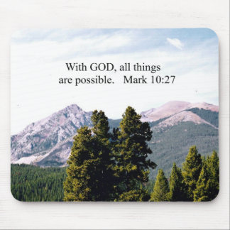 Mark 10:27 With God, all things are possible. Mouse Pad