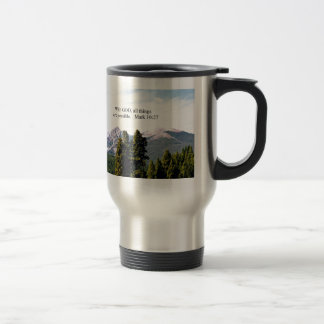 Mark 10:27 With God, all things are possible. Travel Mug