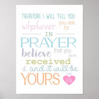 Mark 11: 24 Believe Prayer Faith Christian Poster