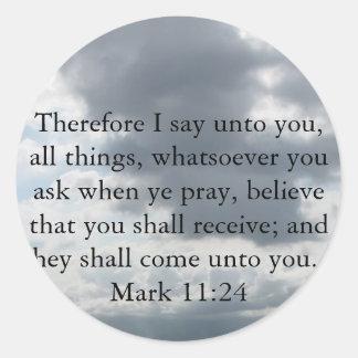 Mark 11:24 - Faith Classic Round Sticker