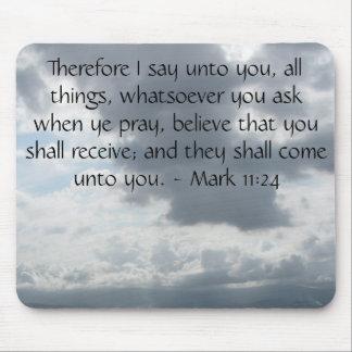 Mark 11:24 - Faith Mouse Pad