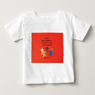 Mark 12:31 Love your neighbor as much as you love Tshirt