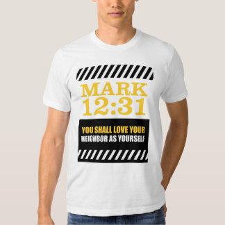 Mark 12: 31 t-shirt