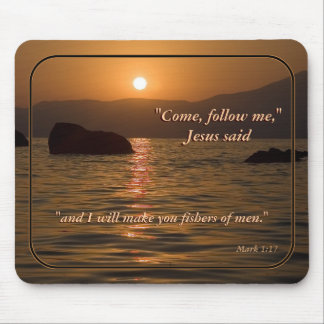 Mark 1:17 Bible Scripture Mouse Pad