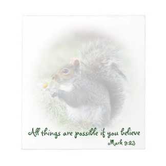 Mark 9:23Smiling Squirrel with Daisy Small Notepad