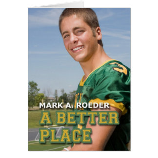 Mark A. Roeder's A Better Place Card