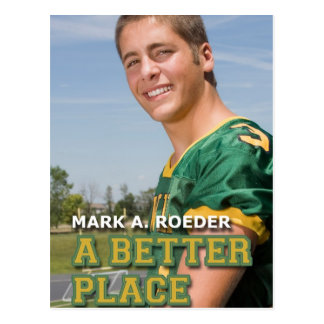 Mark A. Roeder's A Better Place Postcard