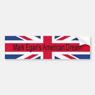 Mark Egan's American Dream flag bumper sticker Car Bumper Sticker