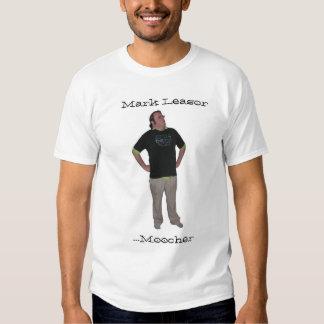 Mark Leasor...Moocher Tee Shirt