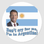 Mark Sanford  Don't Cry for Me I'm in Argentina Classic Round Sticker
