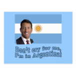 Mark Sanford  Don't Cry for Me I'm in Argentina Postcard