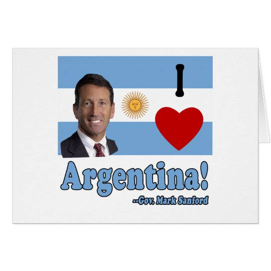 Mark Sanford I Love Argentina Card