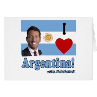 Mark Sanford I Love Argentina Greeting Card
