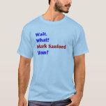 Mark Sanford Won T-Shirt